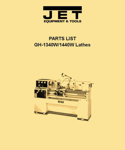 JET GH-1340W GH-1440W Metal Lathe Parts Manual
