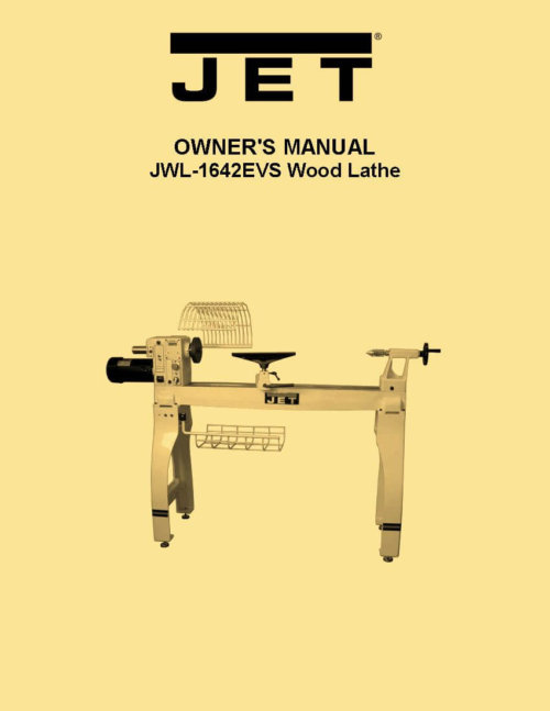 Jet Jwl 1642evs Wood Lathe Instructions Amp Parts Owner S