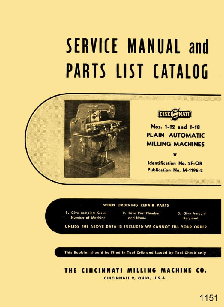 Cincinnati Nos. 1-12 & 1-18 Plain Automatic Milling Machines Model EA Service & Parts Manual ...