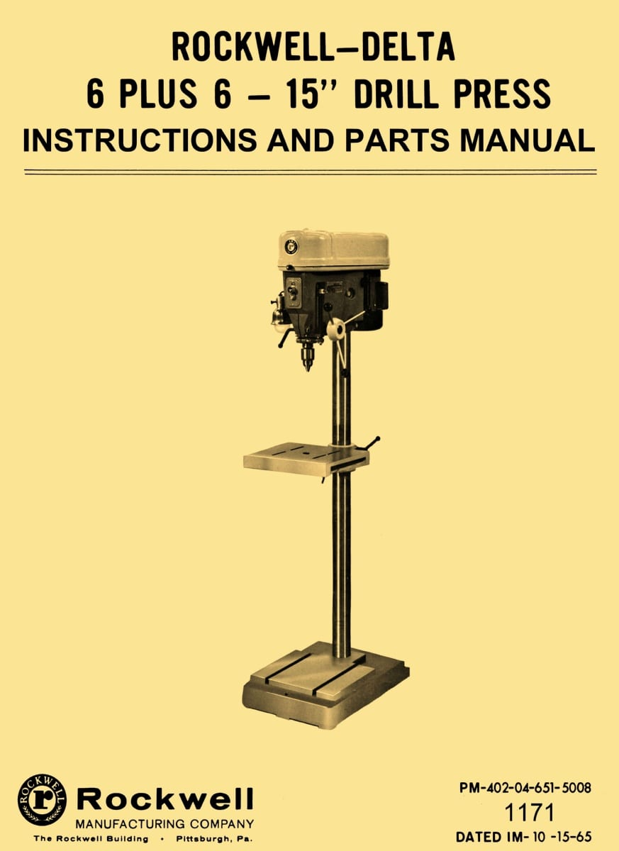 "Rockwell-Delta 15-665 & 15-660 15"" Drill Press 6 Speed, 6"" Travel  Instructions & Parts Manual 