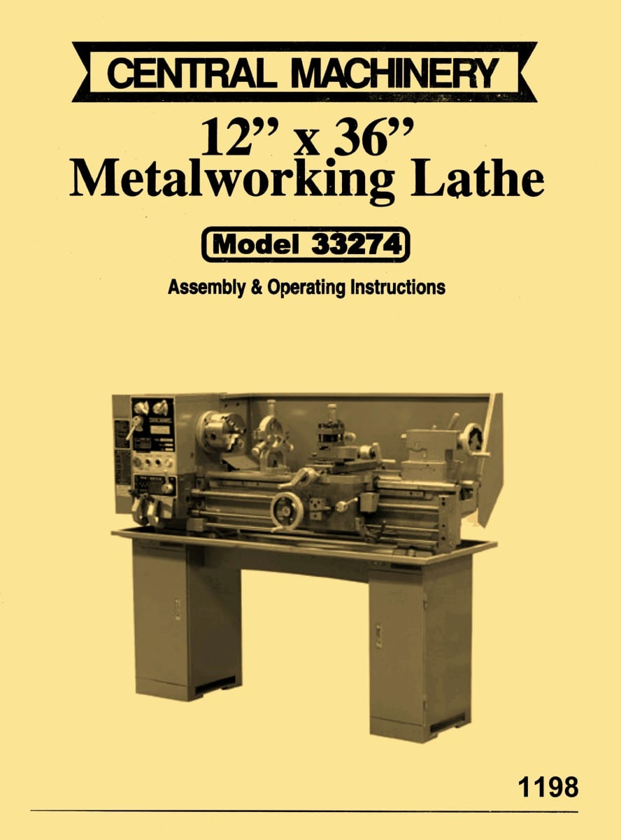 Central Machinery, Asian 12″x 36″ Metal Lathe Model 33274 Instructions &  Parts Manual