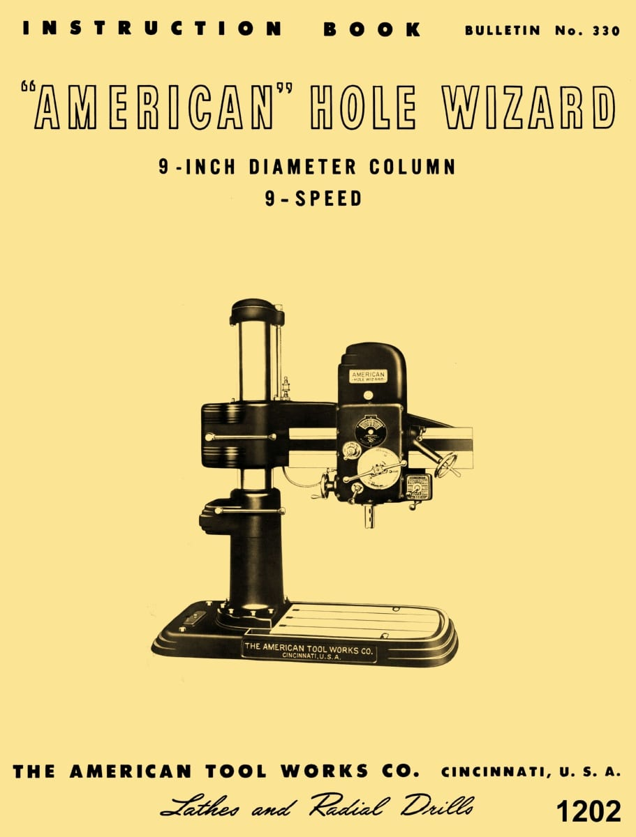 """American Hole Wizard 9"""" Column 9 Speed Radial Drill Operating Instructions  Manual   Ozark Tool Manuals & Books"""