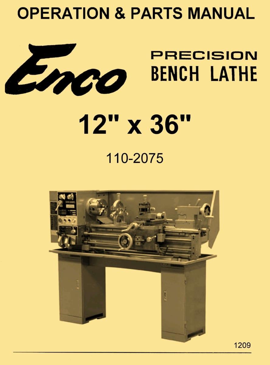 Enco Lathe Diagram Wiring And Ebooks 110 1340 12x36 Metal Model 2073 2075 Instructions Rh Ozarktoolmanuals Com Machine