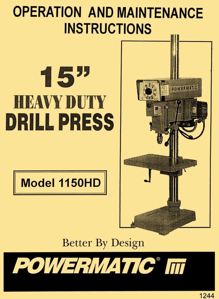Powermatic Model 1150hd 15 U0026quot  Drill Press Instructions