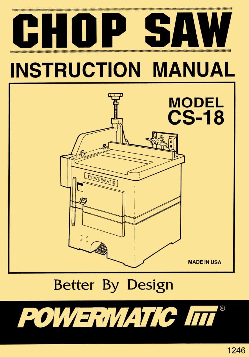 Powermatic Model Cs18 Up Cut Chop Saw Instructions  U0026 Part